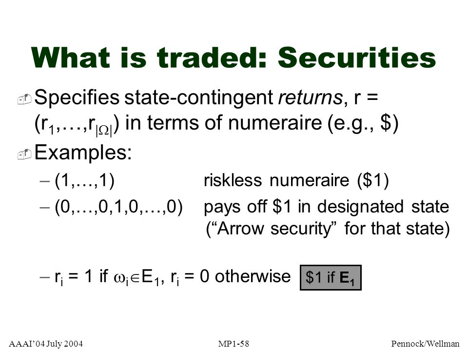 What is traded: Securities