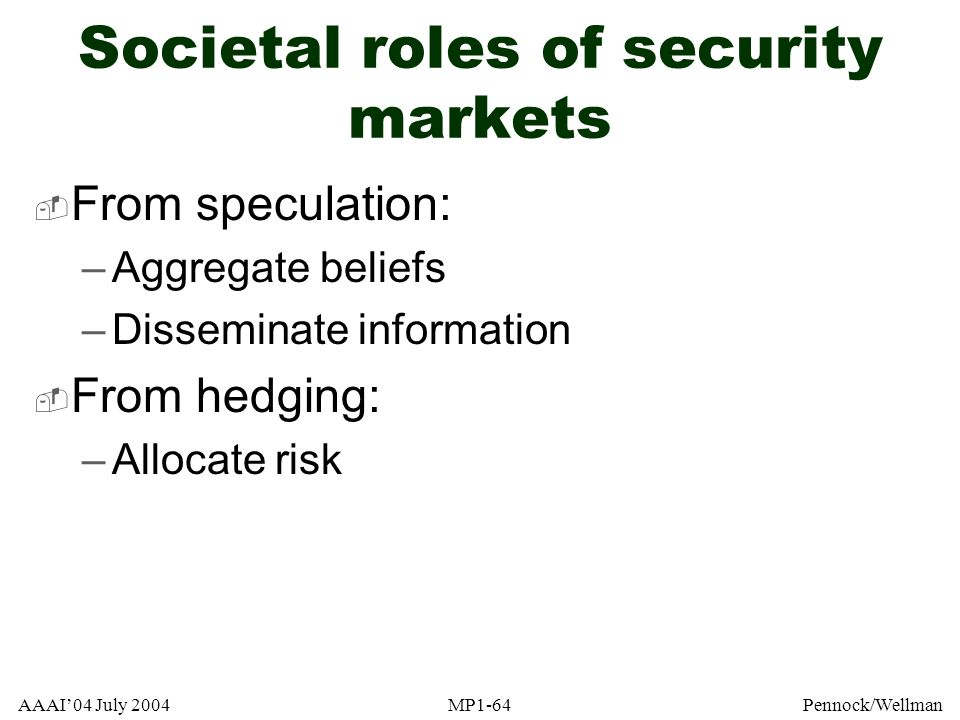 Societal roles of security markets
