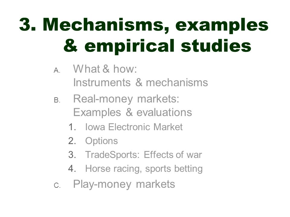 3. Mechanisms, examples & empirical studies