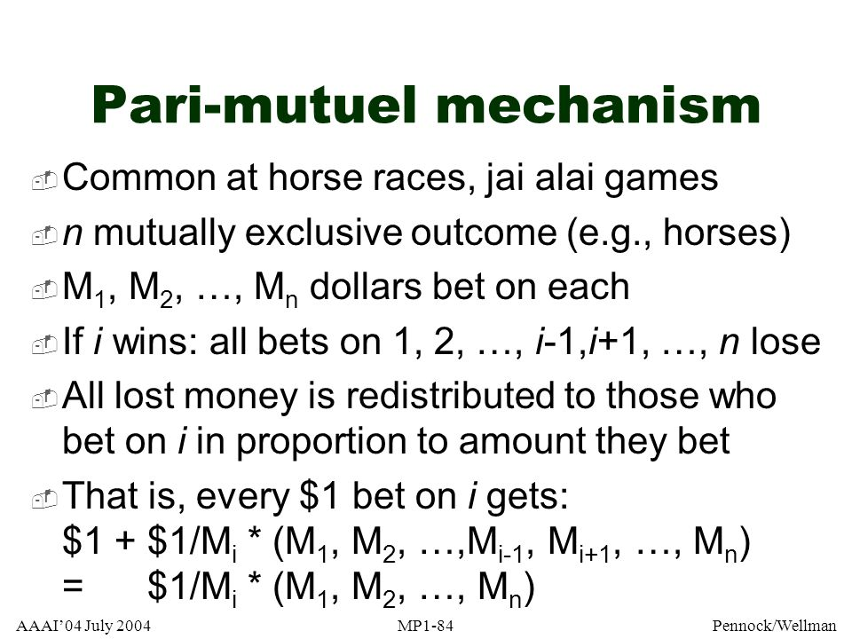 Pari-mutuel mechanism