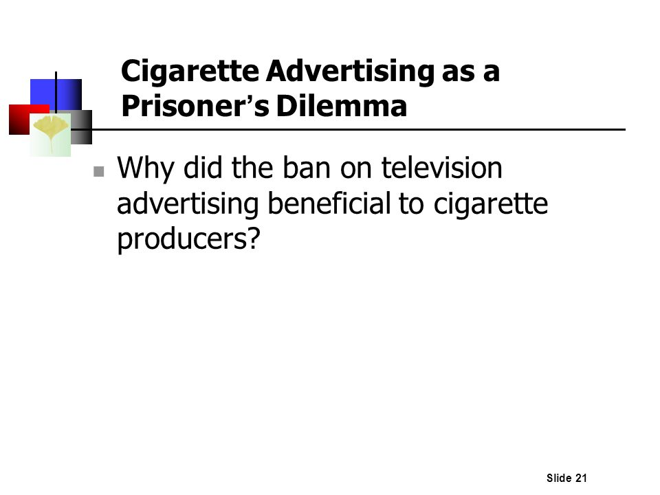 Cigarette Advertising as a Prisoner's Dilemma
