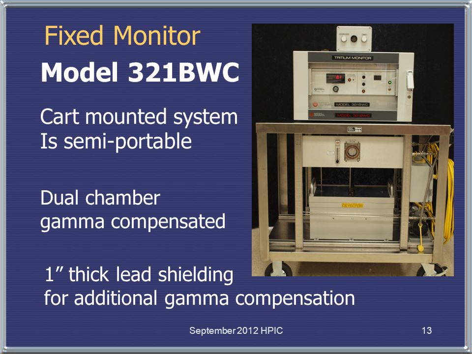 Fixed Monitor Model 321BWC Cart mounted system Is semi-portable