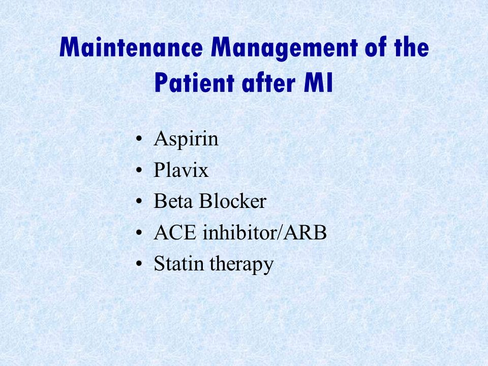 Maintenance Management of the Patient after MI