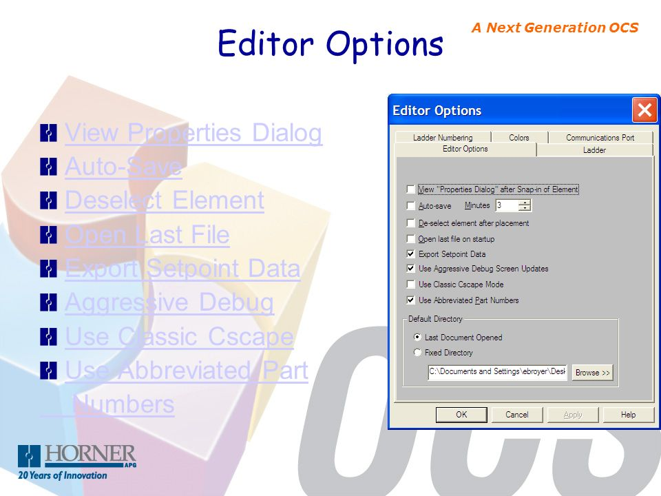 Editor Options View Properties Dialog Auto-Save Deselect Element