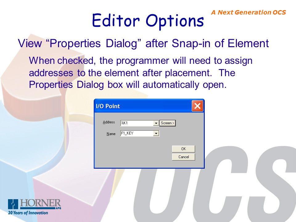 Editor Options View Properties Dialog after Snap-in of Element