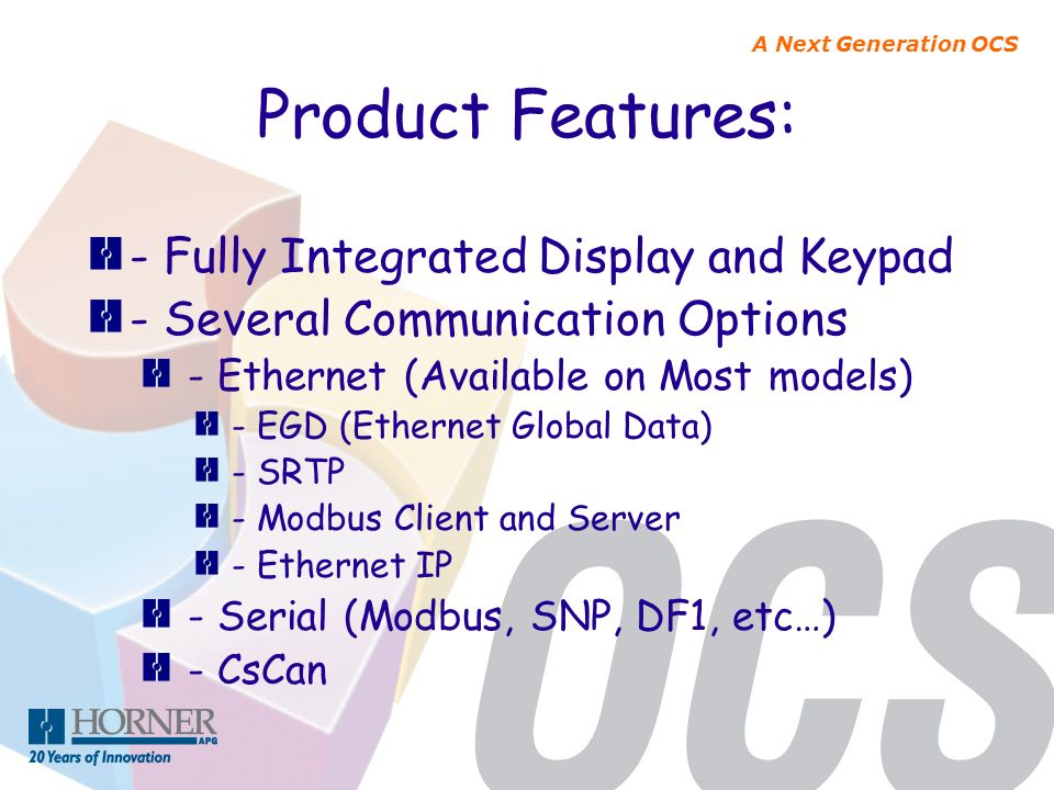 Product Features: - Fully Integrated Display and Keypad