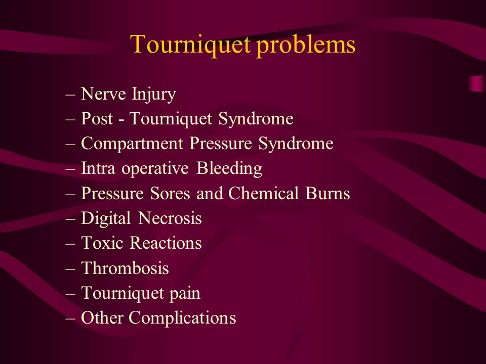 Tourniquet problems Nerve Injury Post - Tourniquet Syndrome