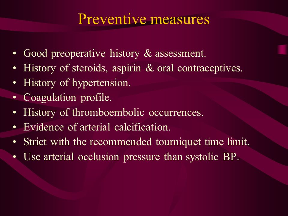 Preventive measures Good preoperative history & assessment.