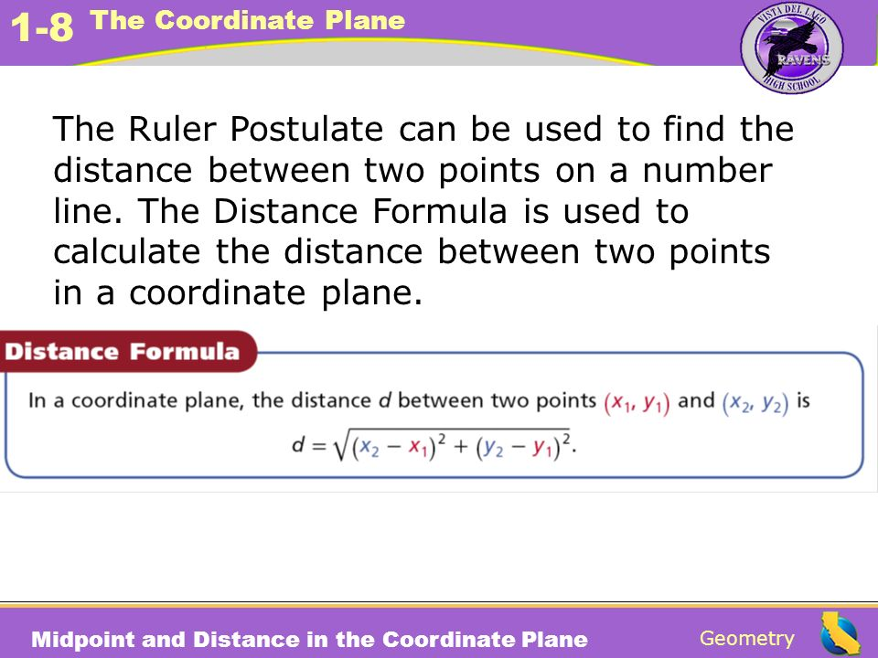 The Ruler Postulate can be used to find the distance between two points on a number line.