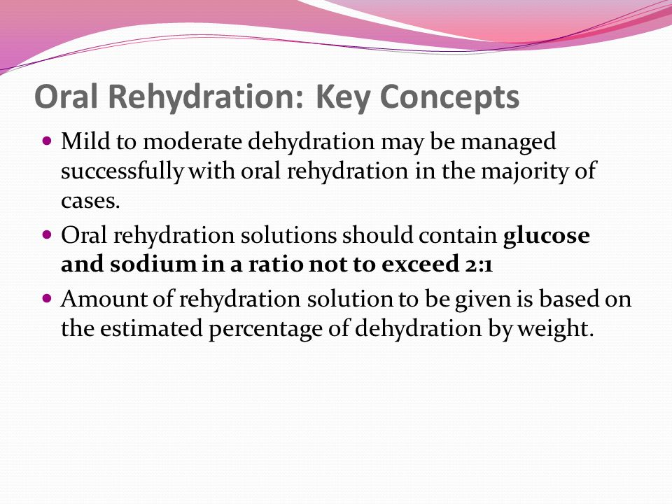 Oral Rehydration: Key Concepts