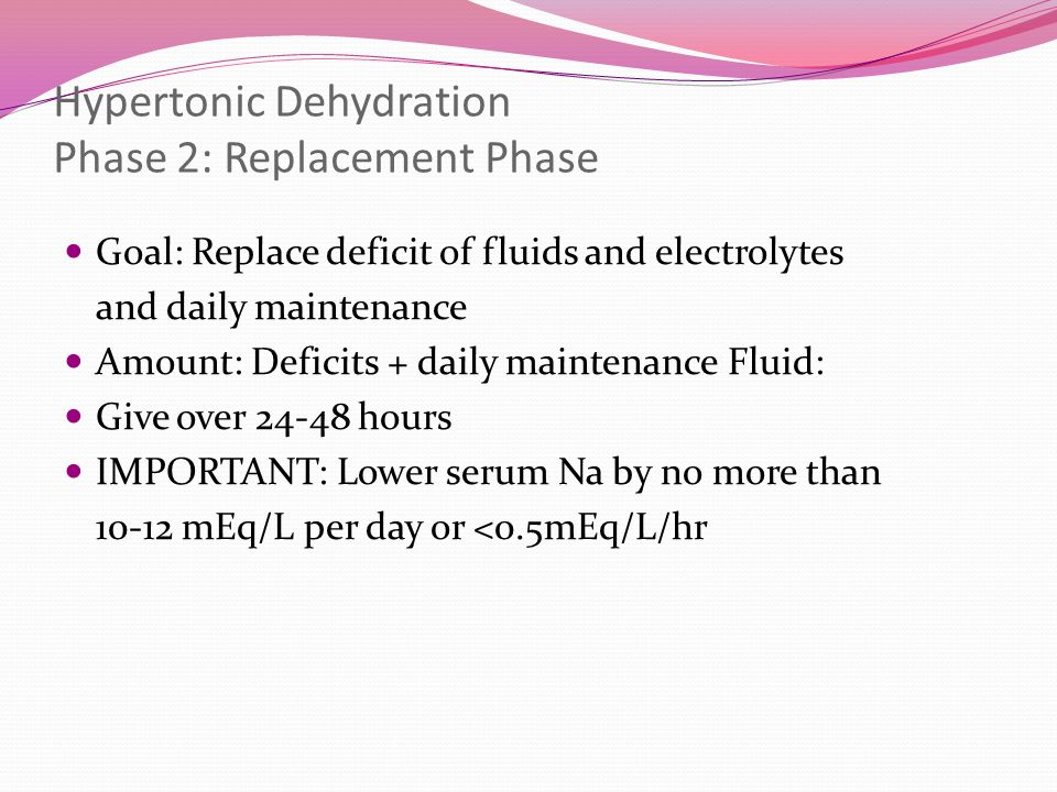 Hypertonic Dehydration Phase 2: Replacement Phase