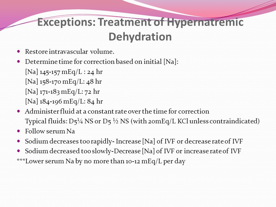Exceptions: Treatment of Hypernatremic Dehydration