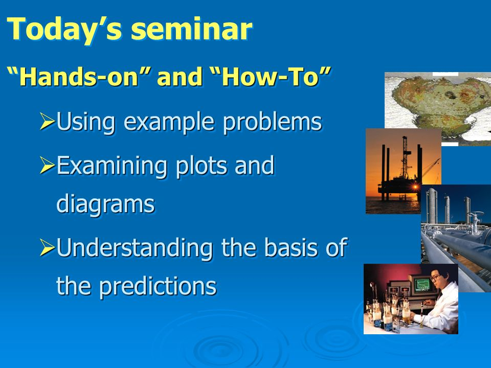 Today's seminar Hands-on and How-To Using example problems