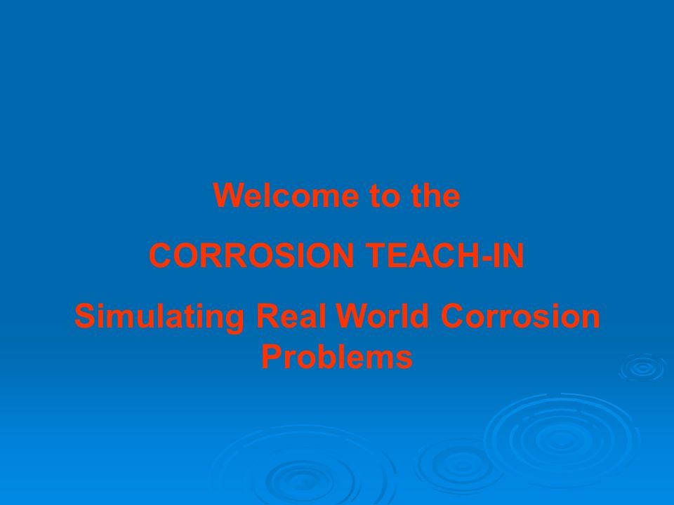 Simulating Real World Corrosion Problems