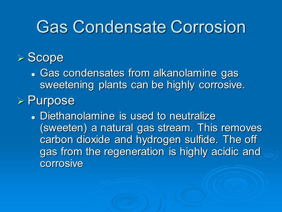 Gas Condensate Corrosion