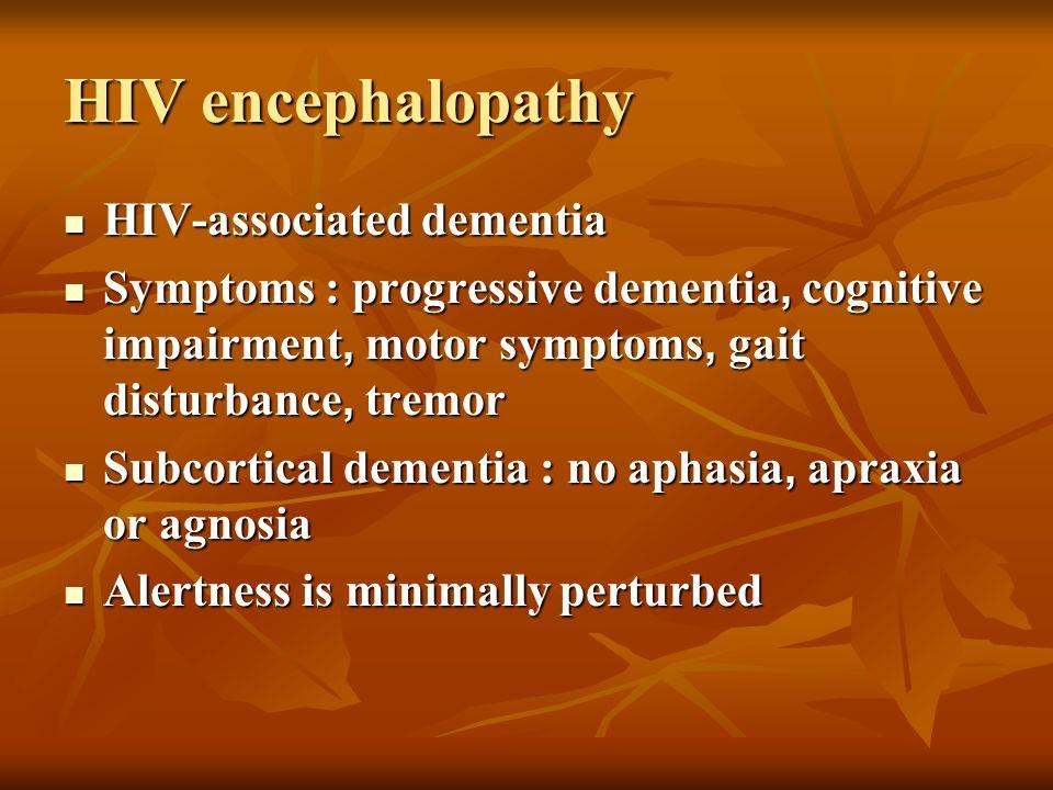 HIV encephalopathy HIV-associated dementia