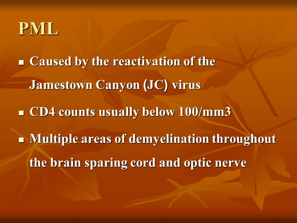 PML Caused by the reactivation of the Jamestown Canyon (JC) virus