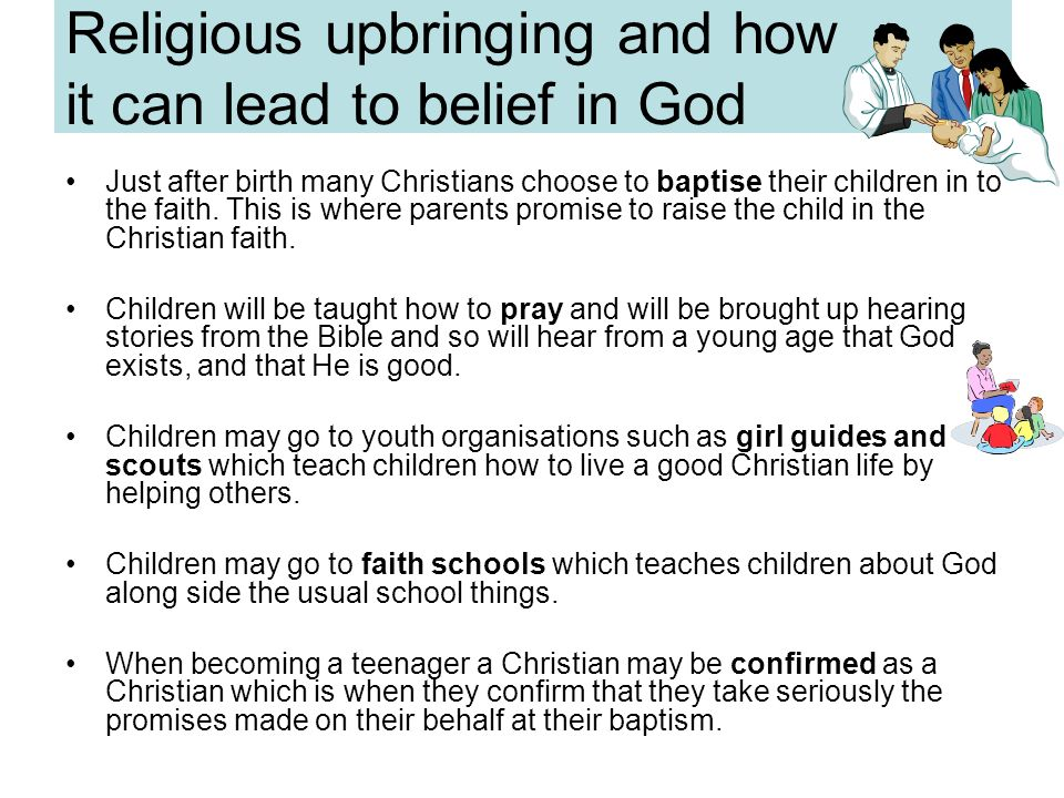 Religious upbringing and how it can lead to belief in God