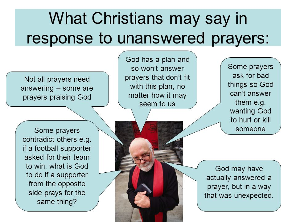 What Christians may say in response to unanswered prayers: