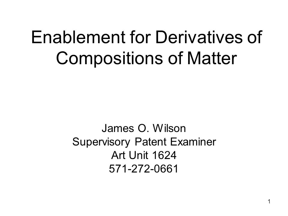 Enablement for Derivatives of Compositions of Matter