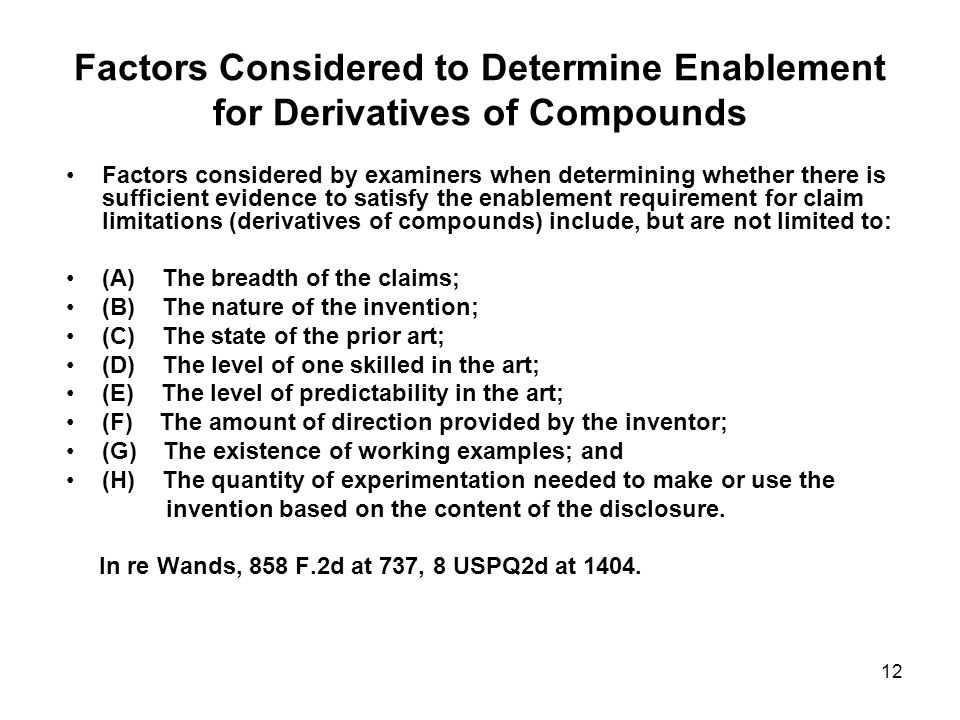 Factors Considered to Determine Enablement for Derivatives of Compounds