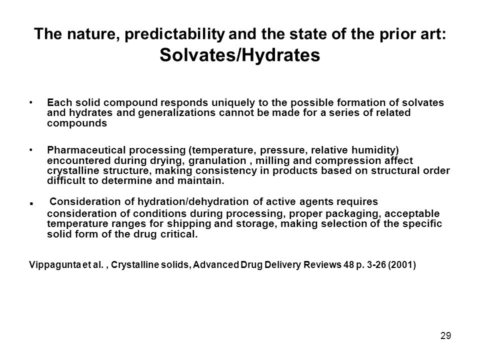 The nature, predictability and the state of the prior art: Solvates/Hydrates