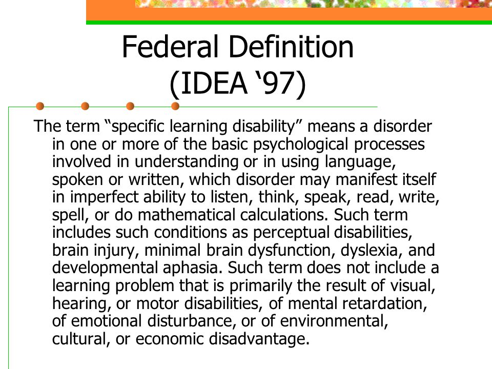 Federal Definition (IDEA '97)