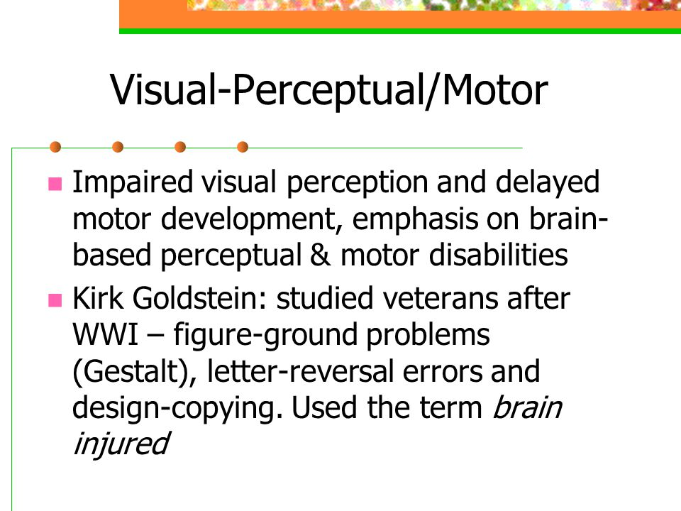 Visual-Perceptual/Motor