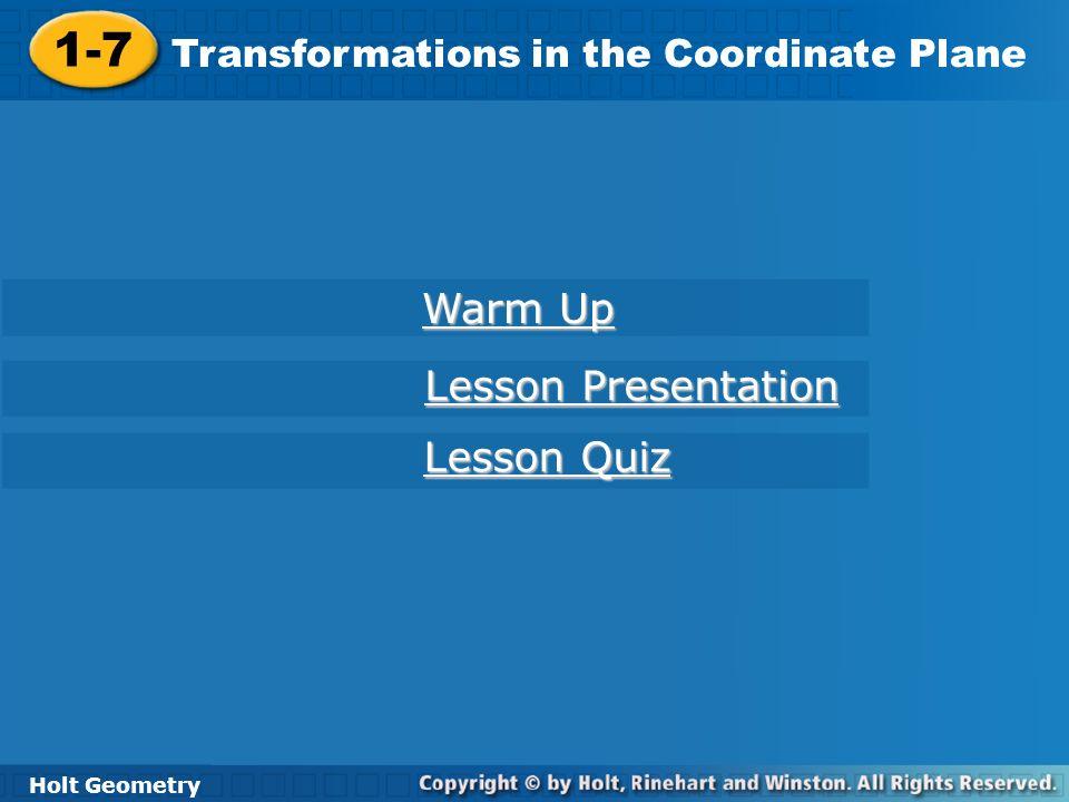 1-7 Warm Up Lesson Presentation Lesson Quiz