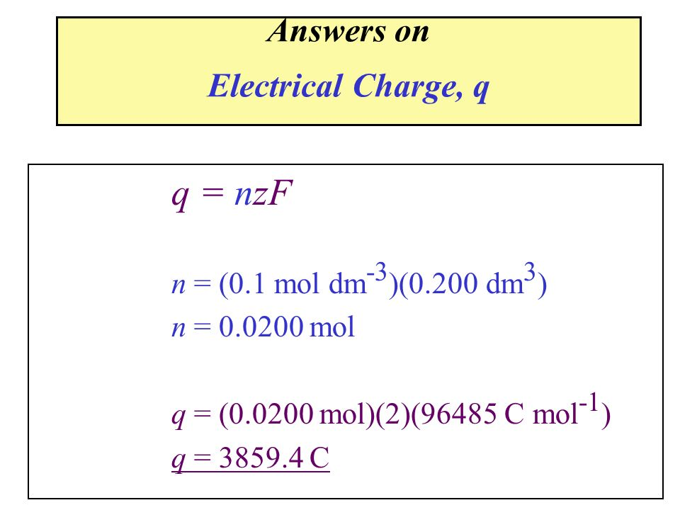 Answers on Electrical Charge, q