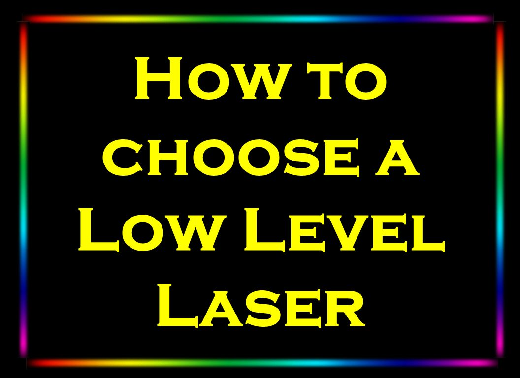 How to choose a Low Level Laser