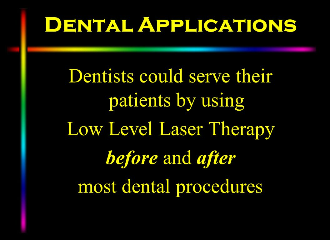 Dental Applications Dentists could serve their patients by using