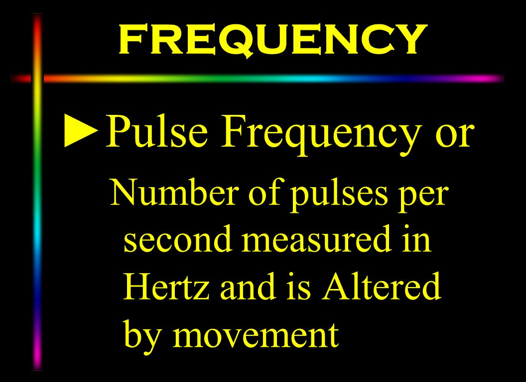 Pulse Frequency or FREQUENCY