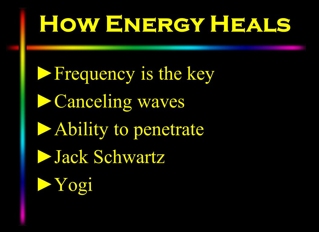 How Energy Heals Frequency is the key Canceling waves