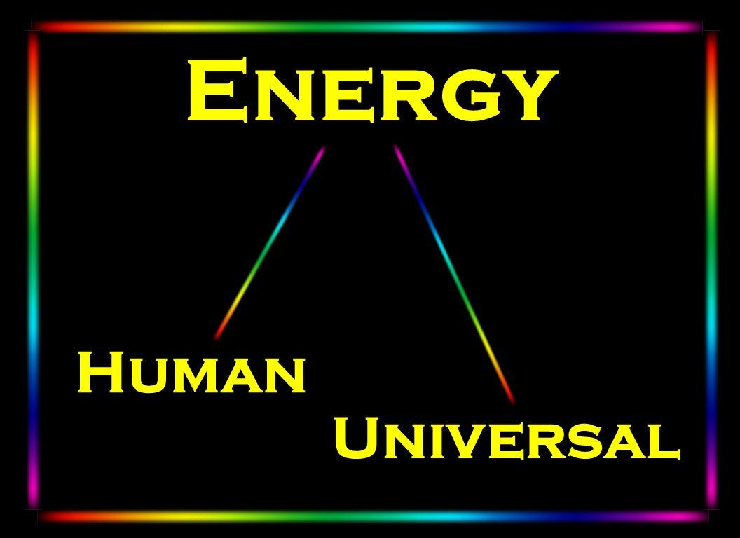 Energy Human Universal