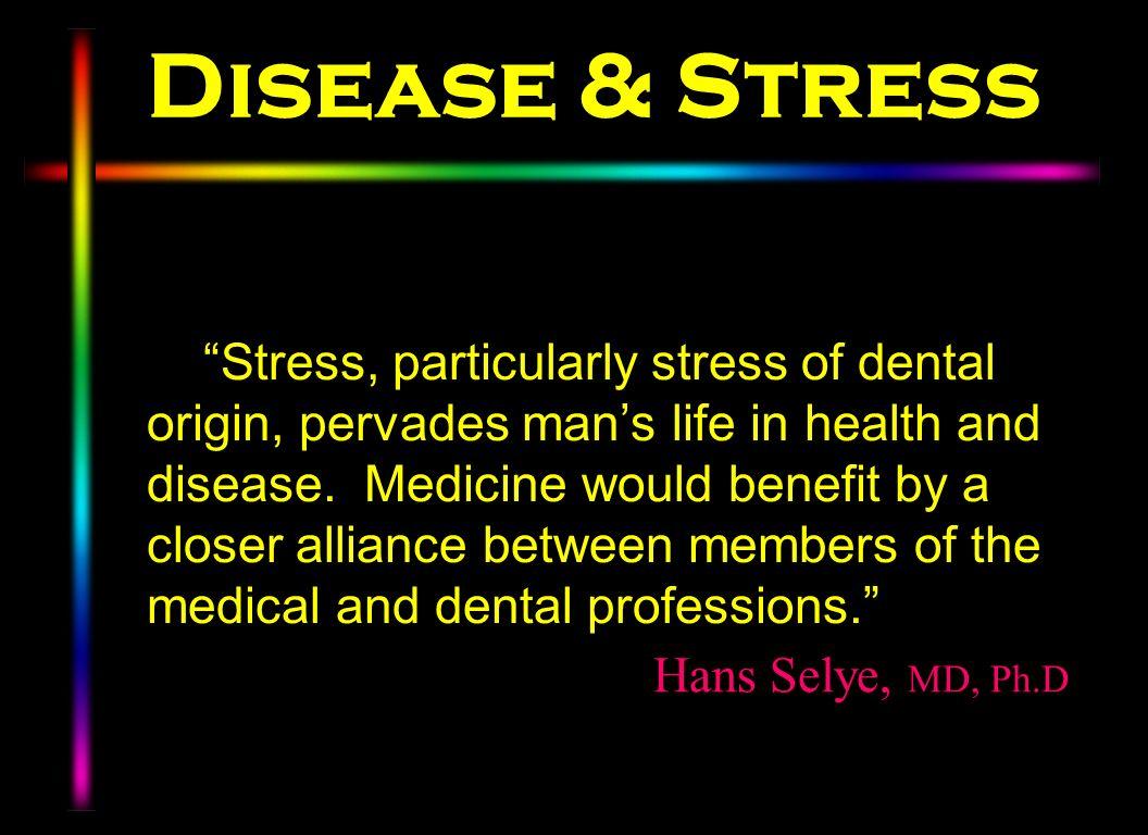 Disease & Stress