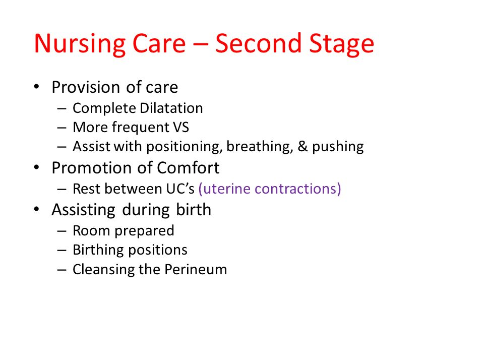 Nursing Care – Second Stage