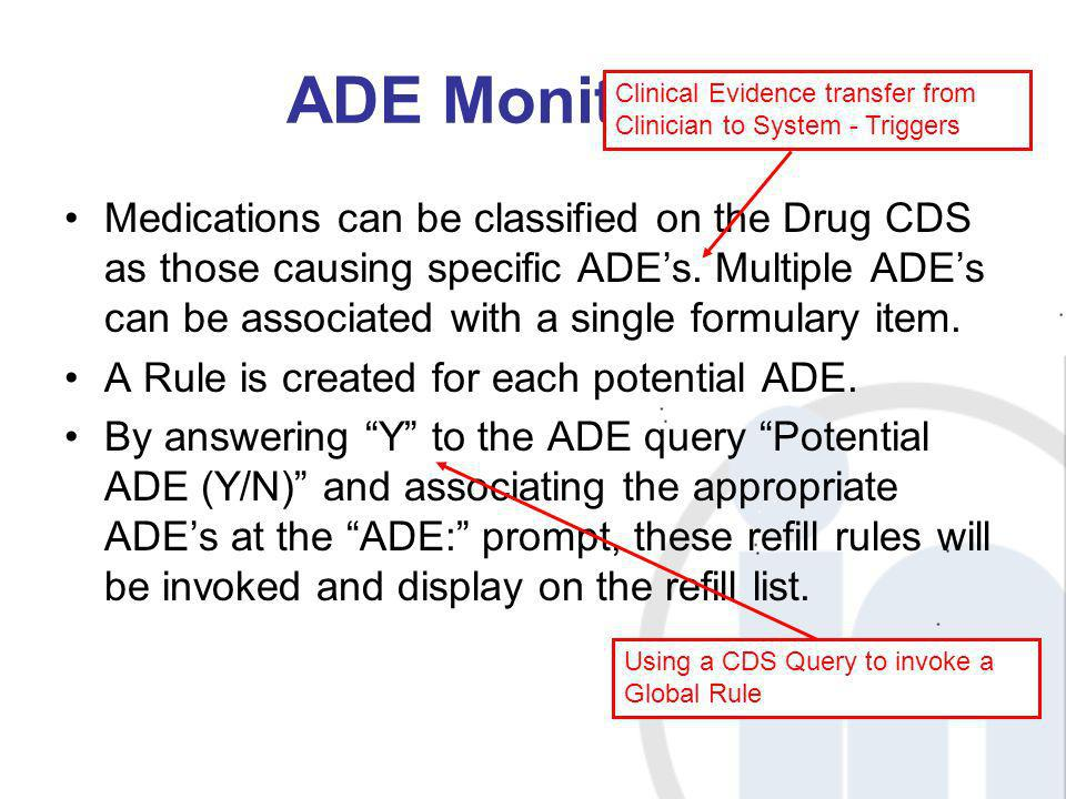 ADE Monitoring Clinical Evidence transfer from Clinician to System - Triggers.