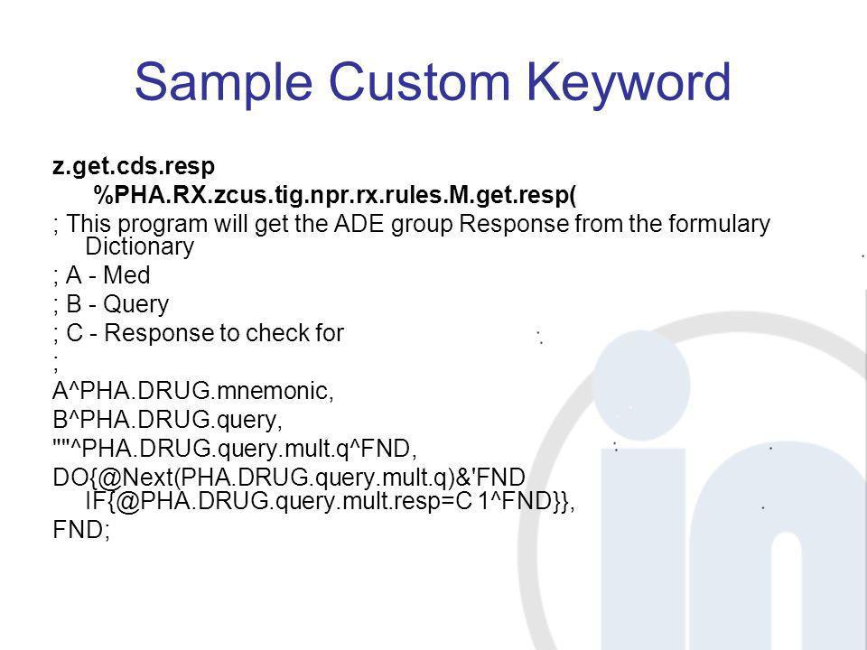 Sample Custom Keyword z.get.cds.resp