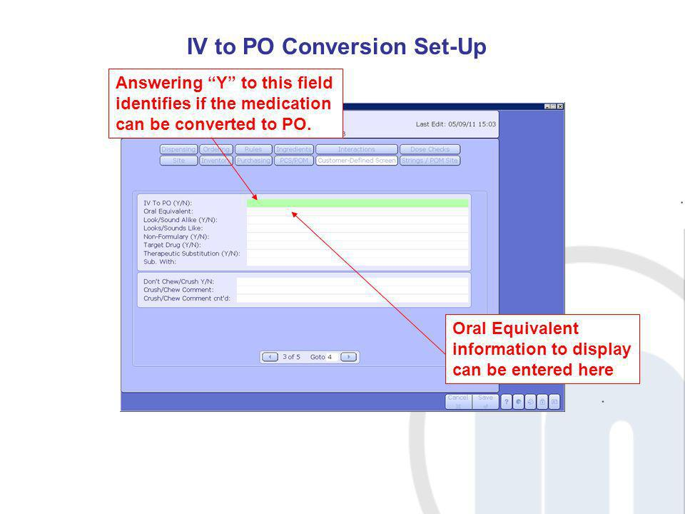 IV to PO Conversion Set-Up
