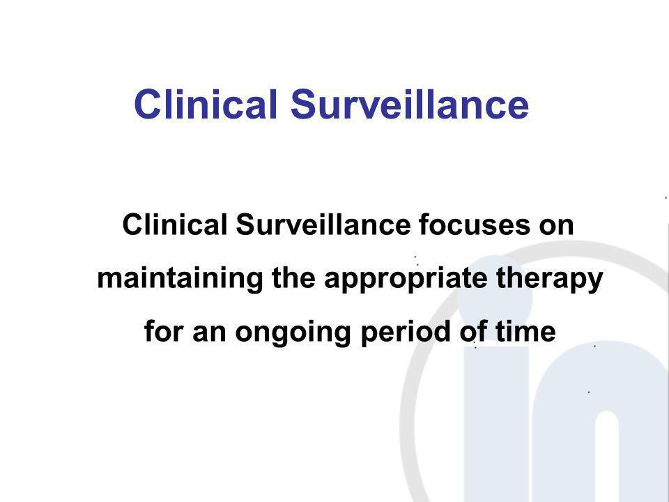 Clinical Surveillance