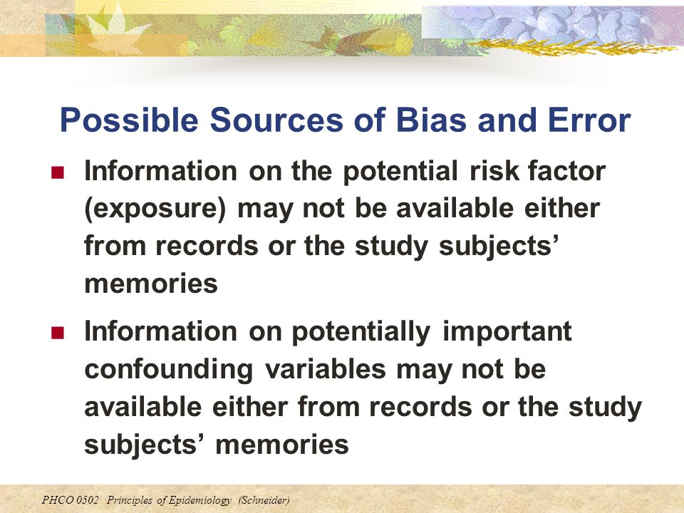 Possible Sources of Bias and Error