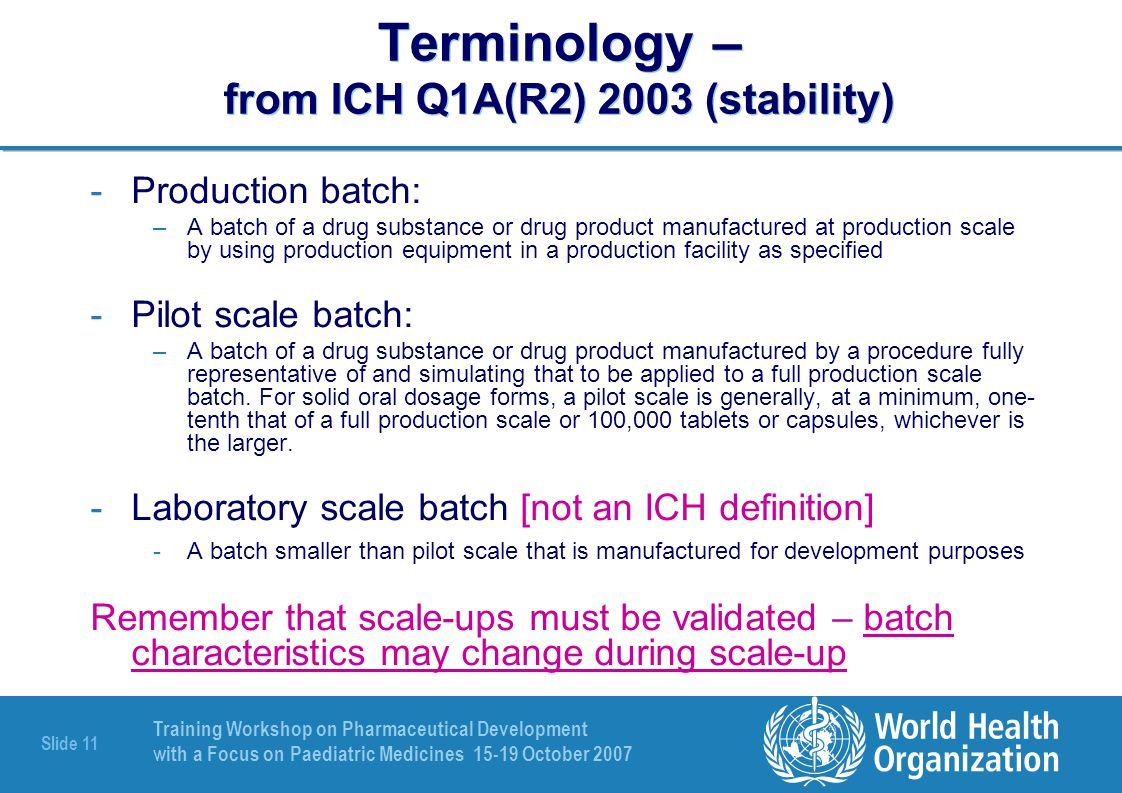 Terminology – from ICH Q1A(R2) 2003 (stability)