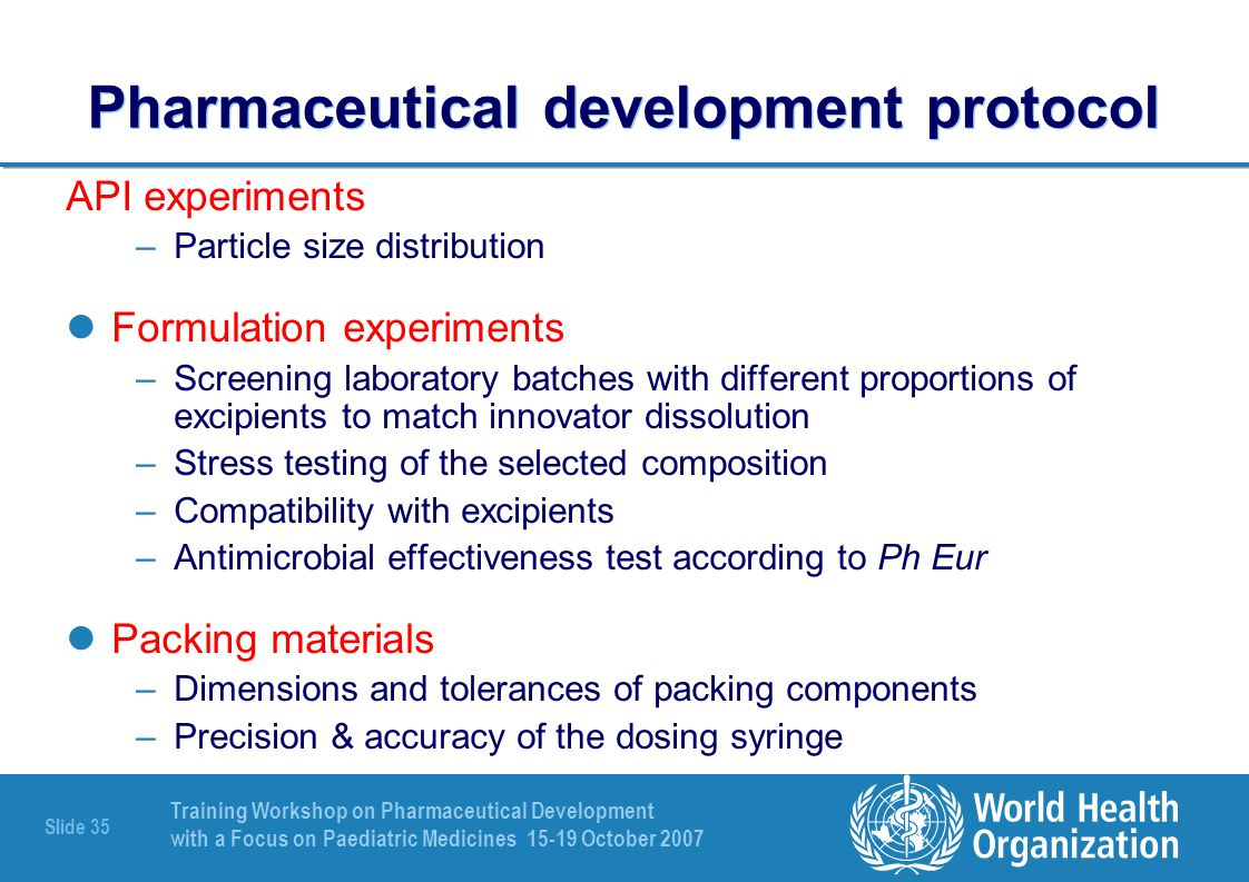 Pharmaceutical development protocol
