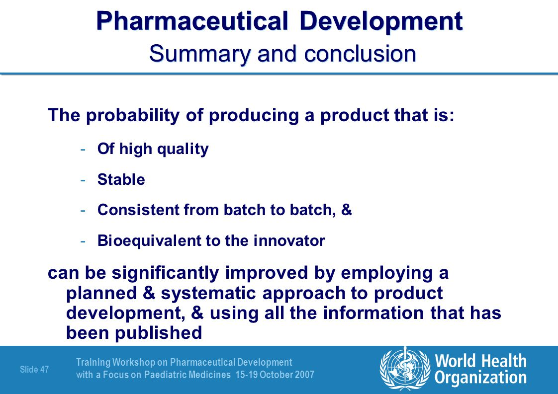 Pharmaceutical Development Summary and conclusion