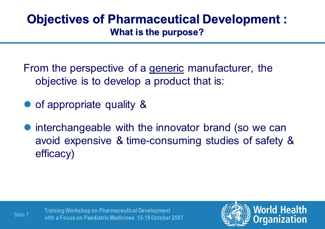 Objectives of Pharmaceutical Development : What is the purpose