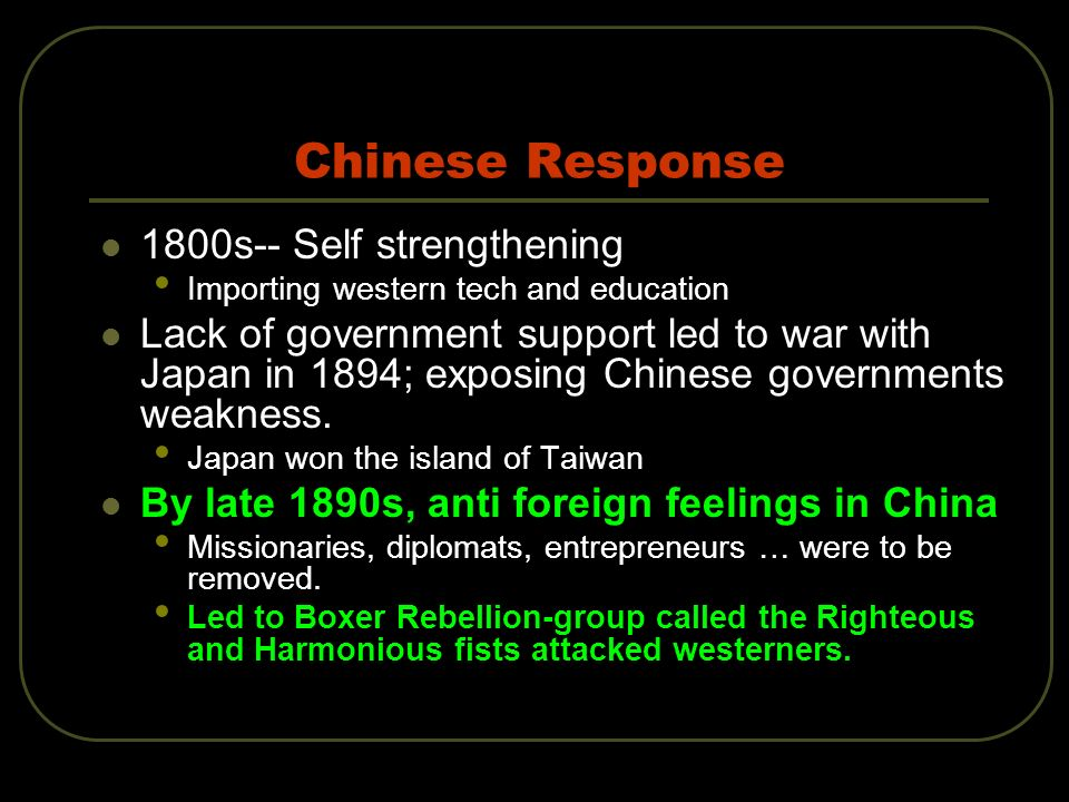 Chinese Response 1800s-- Self strengthening
