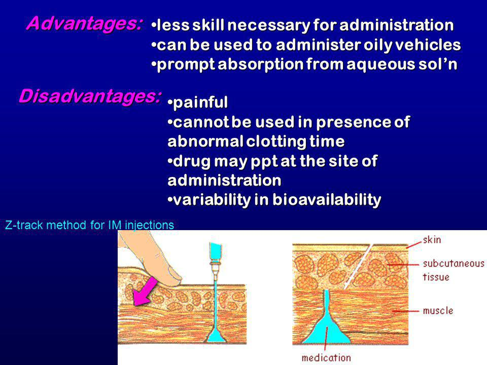 Advantages: Disadvantages: less skill necessary for administration