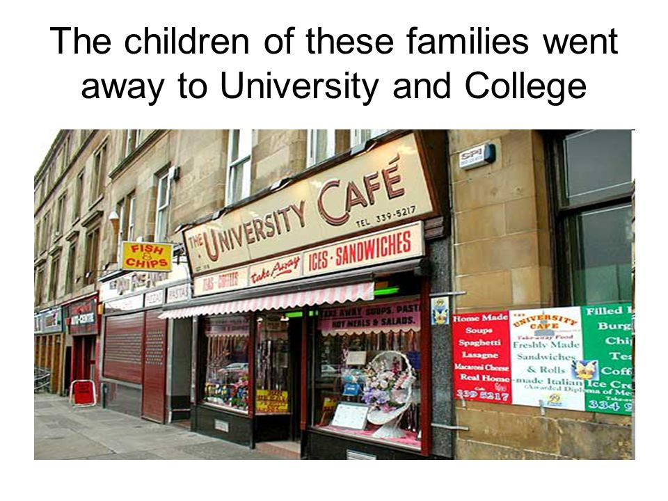 The children of these families went away to University and College