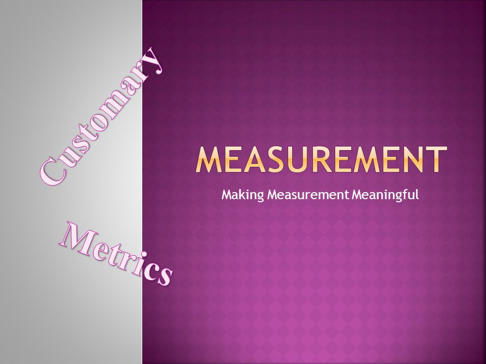 Making Measurement Meaningful